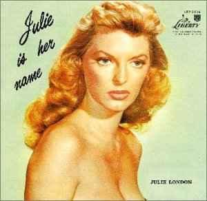 ジュリー・ロンドン/彼女の名はジュリー